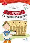 ALMA Edizioni ITALIANO FACILE PER BAMBINI IVO, CARAMELLA E IL VIAGGIO + CD cena od 223 Kč