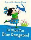 Harper Collins UK I´ll Show You Blue Kangaroo cena od 179 Kč