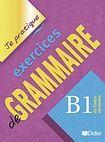 Hatier Didier JE PRATIQUE - EXERCICES DE GRAMMAIRE B1 cena od 242 Kč