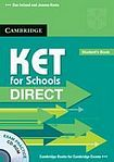 Cambridge University Press KET for Schools Direct Student´s Pack (Student´s Book with CD-ROM a Workbook without Answers) cena od 488 Kč