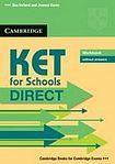 Cambridge University Press KET for Schools Direct Workbook without Answers cena od 206 Kč