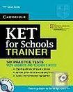Cambridge University Press KET for Schools Trainer Practice Tests with Answers a Audio CDs (2) cena od 436 Kč