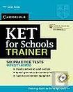 Cambridge University Press KET for Schools Trainer Practice Tests without Answers cena od 372 Kč