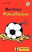 Langenscheidt Leichte Lektüre Stufe 1 Berliner Pokalfieber Buch mit Mini CD cena od 179 Kč