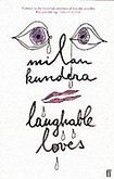 Kundera Milan: Laughable Loves cena od 155 Kč