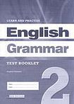 LEARN a PRACTISE ENGLISH GRAMMAR 2 TEST BOOKLET cena od 148 Kč
