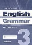LEARN a PRACTISE ENGLISH GRAMMAR 3 TEST BOOKLET cena od 157 Kč