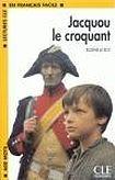 CLE International LECTURES CLE EN FRANCAIS FACILE NIVEAU 1: JACQUOU LE CROQUANT cena od 63 Kč