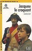 CLE International LECTURES CLE EN FRANCAIS FACILE NIVEAU 1: JACQUOU LE CROQUANT + CD MP3 cena od 196 Kč