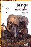 CLE International LECTURES CLE EN FRANCAIS FACILE NIVEAU 1: LA MARE AU DIABLE cena od 59 Kč