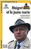 CLE International LECTURES CLE EN FRANCAIS FACILE NIVEAU 1: MAIGRET ET LA JEUNE MORTE + CD MP3 cena od 120 Kč