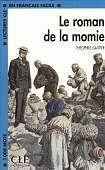CLE International LECTURES CLE EN FRANCAIS FACILE NIVEAU 2: LE ROMAN DE LA MOMIE cena od 59 Kč
