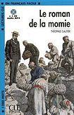 CLE International LECTURES CLE EN FRANCAIS FACILE NIVEAU 2: LE ROMAN DE LA MOMIE + CD MP3 cena od 123 Kč