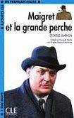 CLE International LECTURES CLE EN FRANCAIS FACILE NIVEAU 2: MAIGRET ET LA GRANDE PERCHE cena od 65 Kč