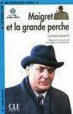 CLE International LECTURES CLE EN FRANCAIS FACILE NIVEAU 2: MAIGRET ET LA GRANDE PERCHE + CD MP3 cena od 196 Kč