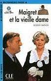 CLE International LECTURES CLE EN FRANCAIS FACILE NIVEAU 2: MAIGRET ET LA VIEILLE DAME + CD MP3 cena od 120 Kč
