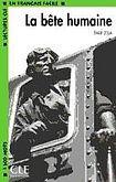 CLE International LECTURES CLE EN FRANCAIS FACILE NIVEAU 3: LA BETE HUMAINE cena od 59 Kč