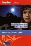 Hueber Verlag Lektüren für Jugendliche A2: Das Geheimnis der Statue, Leseheft cena od 128 Kč