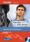Hueber Verlag Lektüren für Jugendliche A2: Timo darf nicht sterben!, Paket cena od 168 Kč