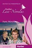 Hueber Verlag Lese-Novelas Franz. München. Audio book cena od 172 Kč
