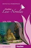Hueber Verlag Lese-Novelas Julie. Köln. Audio book cena od 172 Kč
