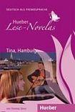 Hueber Verlag Lese-Novelas Tina. Hamburg. Audio book cena od 172 Kč