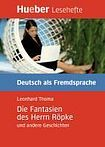 Hueber Verlag Lesehefte DaF Die Fantasien des Herrn Röpke und andere Geschichten, Leseheft cena od 128 Kč