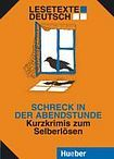 Hueber Verlag Lesetext Deutsch Schreck in der Abendstunde cena od 163 Kč