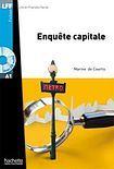 Hachette LFF A1 ENQUETE CAPITALE + CD AUDIO cena od 192 Kč
