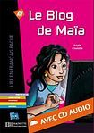Hachette LFF A1 LE BLOG DE MAIA + CD AUDIO cena od 170 Kč