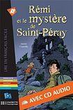 Hachette LFF A1 REMI ET LE MYSTERE DE SAINT-PERAY + CD AUDIO cena od 170 Kč