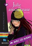 Hachette LFF A2 JULIE EST AMOUREUSE + CD AUDIO cena od 170 Kč