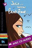 Hachette LFF A2 JULIE ET LE BATEAU FANTOME + CD AUDIO cena od 165 Kč