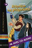 Hachette LFF B1 Attention aux pickpockets + CD audio cena od 170 Kč