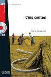 Hachette LFF B1 CINQ CONTES DE MAUPASSANT + CD cena od 170 Kč