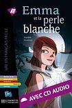 Hachette LFF B1 Emma et la perle blanche + CD Audio cena od 170 Kč