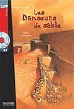 Hachette LFF B1 LES DANSEURS DE SABLE + CD cena od 170 Kč