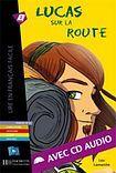 Hachette LFF B1 LUCAS SUR LA ROUTE + CD AUDIO cena od 189 Kč