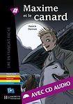 Hachette LFF B1 MAXIME ET LE CANARD + CD AUDIO cena od 190 Kč