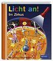 Bibliographisches Institut GmbH LICHT AN! IM ZIRKUS cena od 229 Kč