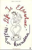 Kundera Milan: Life is Elsewhere cena od 268 Kč