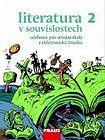 Daniel Jakubíček: Literatura v souvislostech pro SŠ 2 - Učebnice cena od 206 Kč