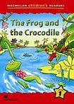 Macmillan Children´s Readers Level 1 The Frog And The Crocodile cena od 140 Kč