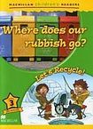 Macmillan Children´s Readers Level 3 Where Does Our Rubbish Go? / Let´s recycle! cena od 132 Kč