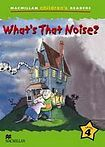Macmillan Children´s Readers Level 4 What´s That Noise? cena od 140 Kč