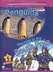 Macmillan Children´s Readers Level 5 Penguins / Race To The South Pole cena od 140 Kč