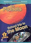 Macmillan Children´s Readers Level 6 Planets / School Trip To The Moon cena od 140 Kč
