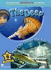 Macmillan Children´s Readers Level 6 The Deep / The City Under the Sea cena od 140 Kč