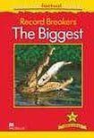 Macmillan Factual Readers Level 3+ Record Breakers - The Biggest cena od 120 Kč