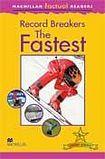 Macmillan Factual Readers Level 5+ Record Breakers - The Fastest cena od 120 Kč